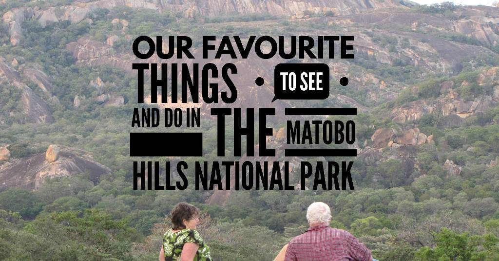 Our 5 favourite things to see and do in the Matobo Hills National Park.